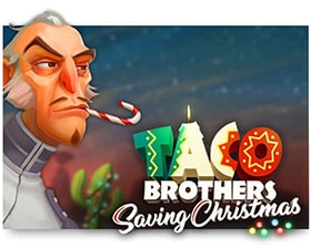Saving Christmas.Play Taco Brothers Saving Christmas On Slotsmillion
