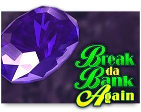 Microgaming Break Da Bank Again