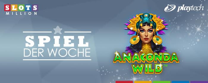 Unser Spiel der Woche: Anaconda Wild!