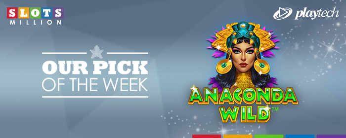 Our Pick of The Week: Anaconda Wild!