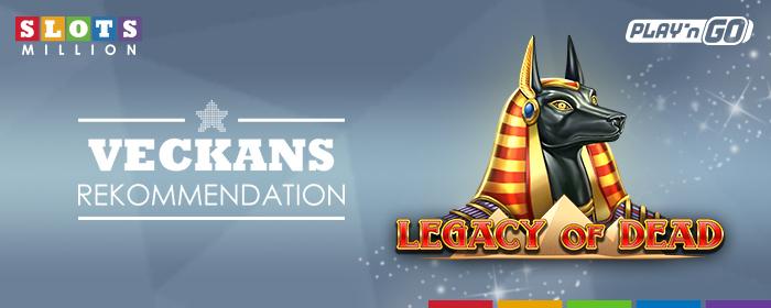 Veckans val: Legacy of Dead!