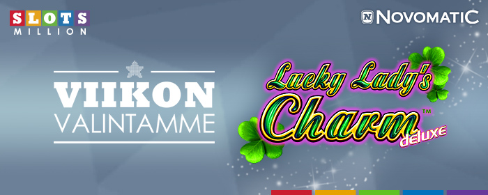 Viikon valintamme: Lucky Lady's Charm Deluxe