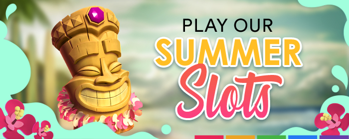 Play our hottest summer slots!